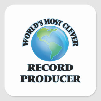 World's Most Clever Record Producer Square Sticker