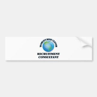 World's Most Clever Recruitment Consultant Bumper Stickers