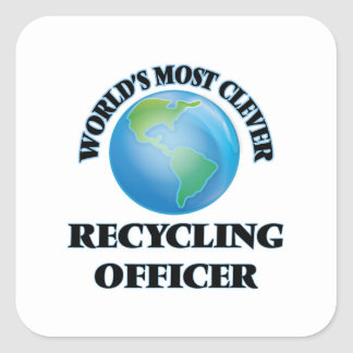 World's Most Clever Recycling Officer Square Stickers
