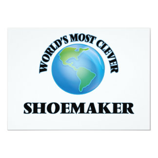 """World's Most Clever Shoemaker 5"""" X 7"""" Invitation Card"""