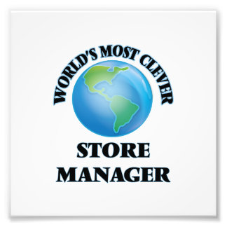 World's Most Clever Store Manager Photo Print