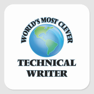 World's Most Clever Technical Writer Square Stickers