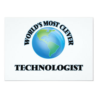 World's Most Clever Technologist 5x7 Paper Invitation Card