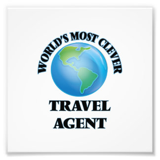 World's Most Clever Travel Agent Art Photo