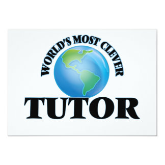 """World's Most Clever Tutor 5"""" X 7"""" Invitation Card"""