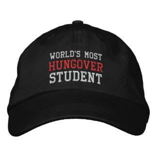 World's Most Hungover Student Funny Drinking Embroidered Hat