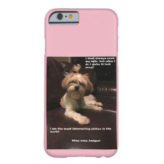 Worlds most interesting shitzu barely there iPhone 6 case