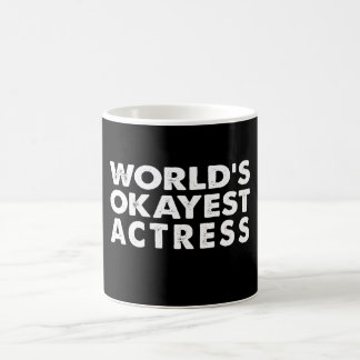 World's Okayest Actress Coffee Mug