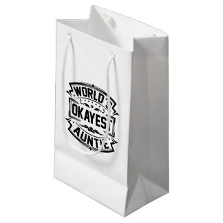 World's Okayest Auntie Small Gift Bag