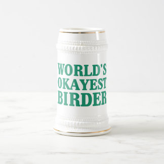 World's Okayest Birder Beer Stein