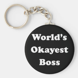 World's Okayest Boss Humorous Work Gift Funny Fun Basic Round Button Key Ring