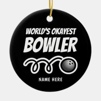 World's Okayest Bowler fun Christmas tree ornament