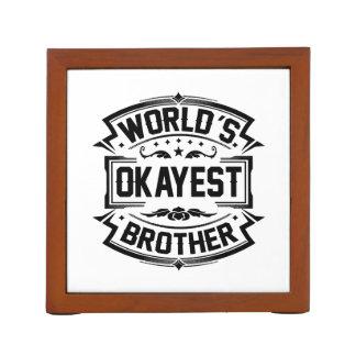World's Okayest Brother Desk Organiser