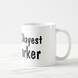 World's Okayest Co Worker | Funny Coffee Mug