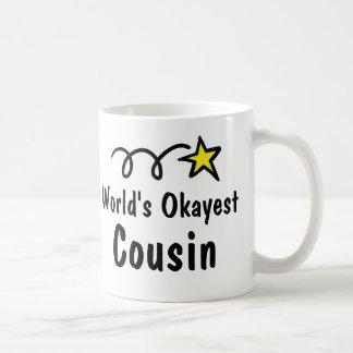 World's Okayest Cousin Coffee Mug Gift