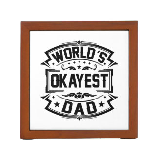 World's Okayest Dad Desk Organiser