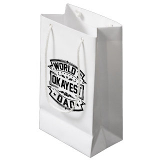 World's Okayest Dad Small Gift Bag