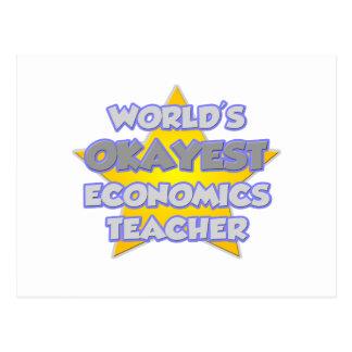World's Okayest Economics Teacher .. Joke Postcard