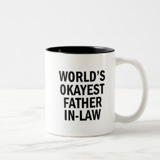 World's Okayest Father in law funny coffee mug