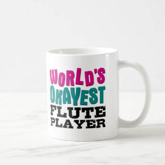 World's Okayest Flute Player Coffee Mug