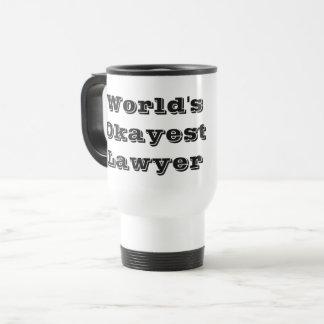 World's Okayest Lawyer Travel Mug