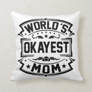 World's Okayest Mom Cushion
