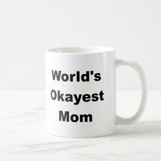 World's Okayest Mom Design Basic White Mug