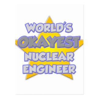 World's Okayest Nuclear Engineer .. Joke Postcard