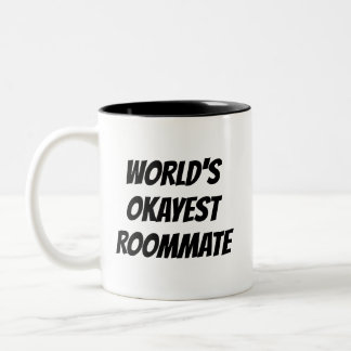 World's Okayest Roommate funny quote coffee mug