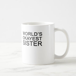 world's okayest sister basic white mug
