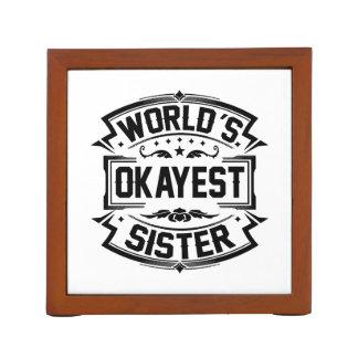 World's Okayest Sister Desk Organiser