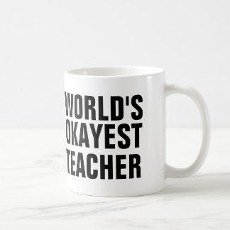 World's Okayest Teacher Coffee Mug