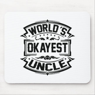 World's Okayest Uncle Mouse Pad