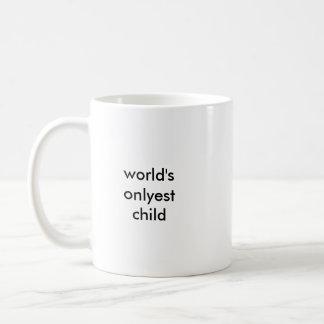 World's Onlyest Child Mug