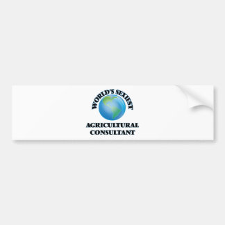 World's Sexiest Agricultural Consultant Bumper Stickers