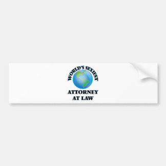 World's Sexiest Attorney At Law Bumper Stickers
