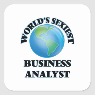 World's Sexiest Business Analyst Square Stickers