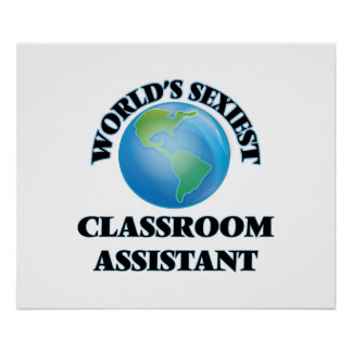 World's Sexiest Classroom Assistant Poster