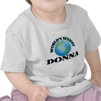 World's Sexiest Donna T-shirts