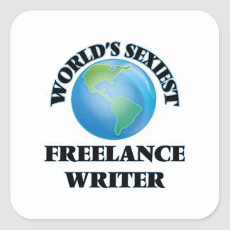 World's Sexiest Freelance Writer Square Sticker