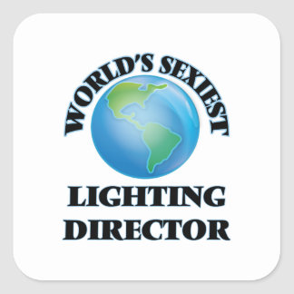 World's Sexiest Lighting Director Square Stickers