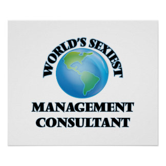 World's Sexiest Management Consultant Print
