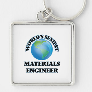 World's Sexiest Materials Engineer Key Chains
