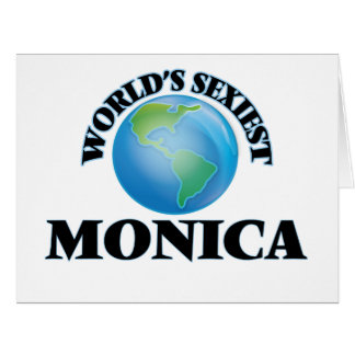 World's Sexiest Monica Greeting Card