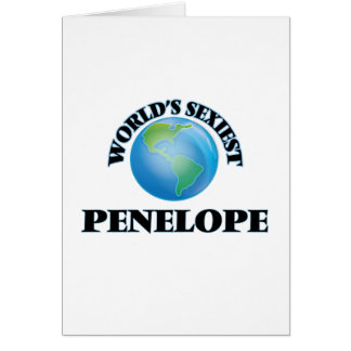 World's Sexiest Penelope Greeting Card