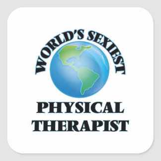 World's Sexiest Physical Therapist Square Sticker