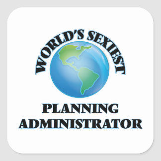 World's Sexiest Planning Administrator Stickers