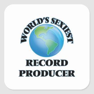 World's Sexiest Record Producer Square Sticker