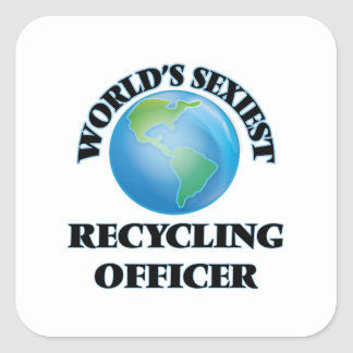World's Sexiest Recycling Officer Square Sticker