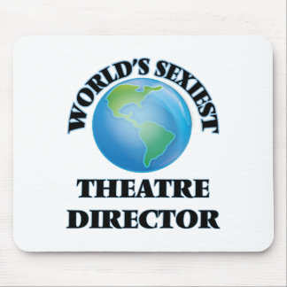 World's Sexiest Theatre Director Mousepads